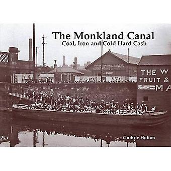 Le Canal de Monkland: Charbon, fer et espèces sonnantes et trébuchantes