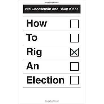 Gewusst wie: eine Wahl von Nic Cheeseman - 9780300204438 Buch Rig