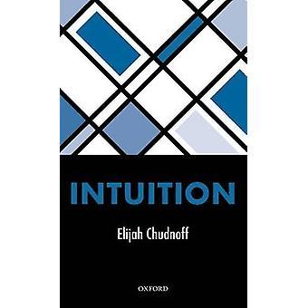 Intuition by Chudnoff & Elijah