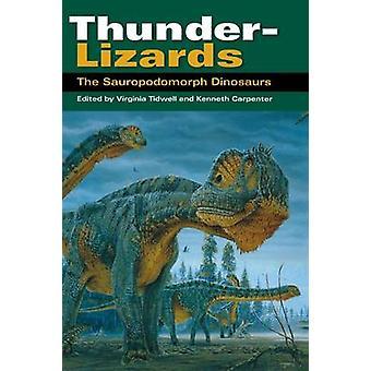 ThunderLizards Sauropodomorph dinosaurer af Tidwell & Virginia