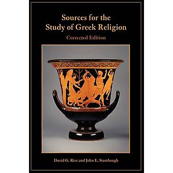 Sources for the Study of Greek Religion by Rice & David