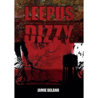 Leepus duizelig door Delano & Jamie