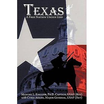 Texas una nazione sotto Dio di inglese & Manuel L. libera