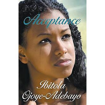 Acceptance by OjoyeAdebayo & Ibitola