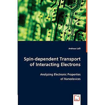 Spindependent transporte de electrones interactuantes por Lal & Andreas