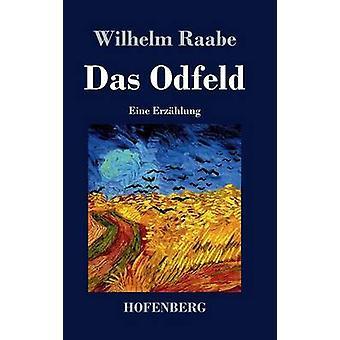 Das Odfeld von Raabe & Wilhelm