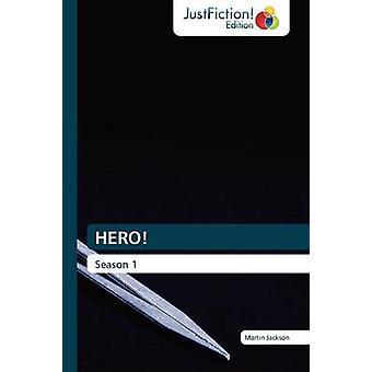 Hero by Jackson & Martin