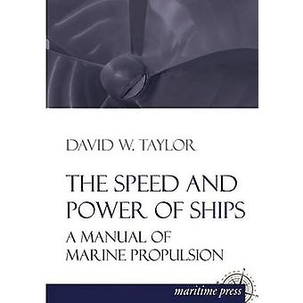 The Speed and Power of Ships by Taylor & David W.