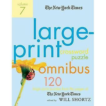 The New York Times Large-Print Crossword Puzzle Omnibus - Volume 7 - 1