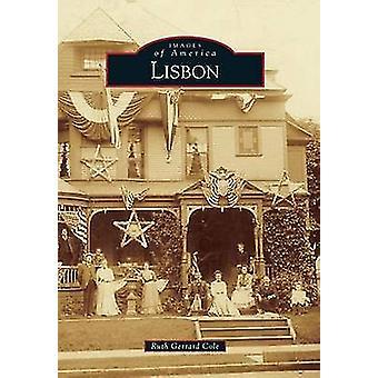 Lisbon by Ruth Gerrard Cole - 9781467114707 Book