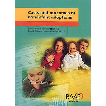 Costs and Outcomes of Non-infant Adoptions by Julie Selwyn - Wendy St