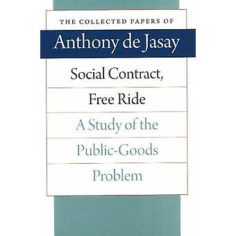 Social Contract - Free Ride - A Study of the Public-Goods Problem by A