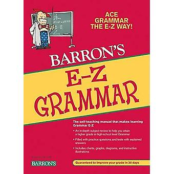 Barron's E-Z Grammar (2nd) by Dan Mulvey - 9780764142611 Book