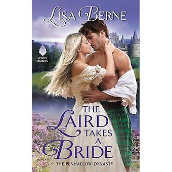 The Laird Takes a Bride - The Penhallow Dynasty by Lisa Berne - 978006
