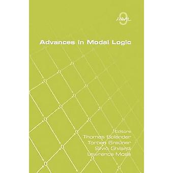 Advances in Modal Logic Volume 9 by Bolander & Thomas