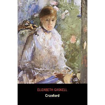 Cranford Ad Classic by Gaskell & Elizabeth Cleghorn