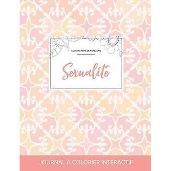 Journal de coloration adulte Sexualit Illustrations de papillons lgance pastel by Wegner & Courtney