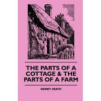 The Parts Of A Cottage  The Parts Of A Farm by Heath & Sidney
