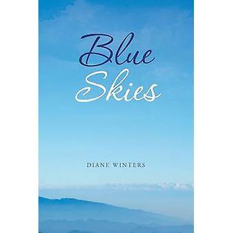 Blue Skies by Winters & Diane