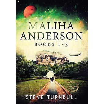 Maliha Anderson Books 13 by Turnbull & Steve