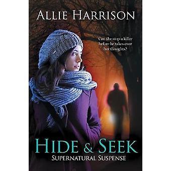Hide and Seek by Harrison & Allie