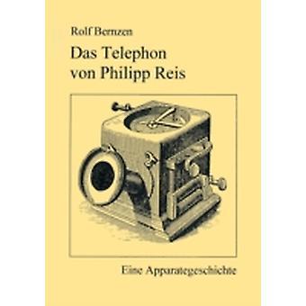 Das Telefon von Philip Reis by Bernzen & Rolf