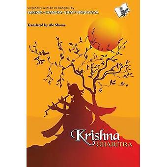Krishna Charitra by Shome & Alo