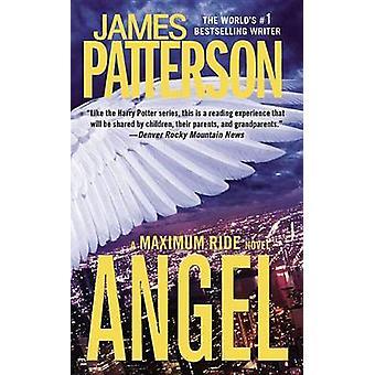Angel - Suurin Ride Romaani James Patterson - 9780316122016 Kirja