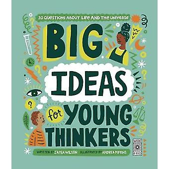 Big Ideas for Young Thinkers - 20 Questions about Life and the Univers