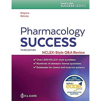 Pharmacology Success - NCLEX (R)-Style Q&A Review by Kathryn Caden