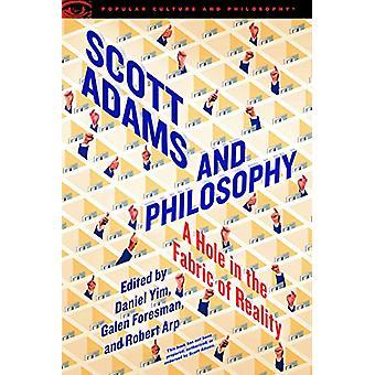 Scott Adams and Philosophy by Daniel Yim - 9780812699777 Book