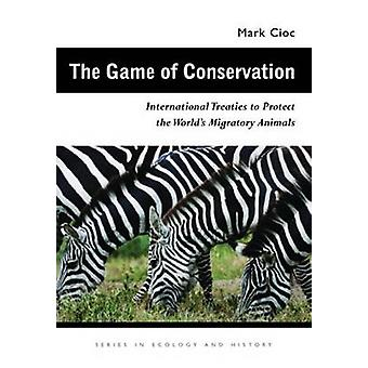 The Game of Conservation - International Treaties to Protect the World