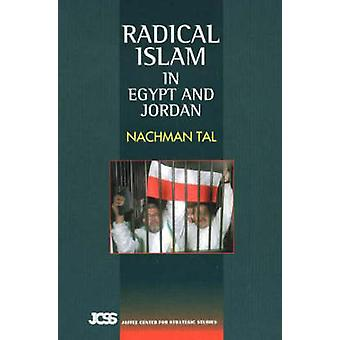 Radical Islam - In Egypt and Jordan by Nachman Tal - 9781845190521 Book