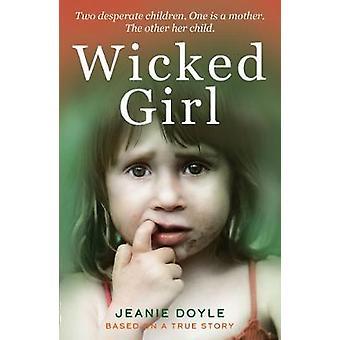 Wicked Girl by Jeanie Doyle - 9781912624256 Book