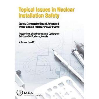 Enjeux d'actualité dans la sécurité de l'installation nucléaire - Volumes 1 et 2 - Sécurité