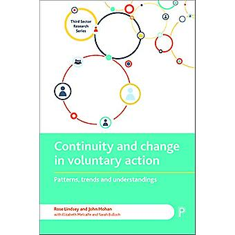 Continuity and change in voluntary action - Patterns - trends and unde