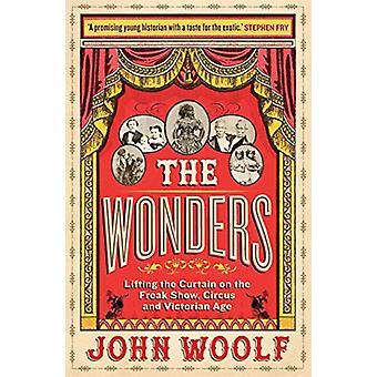 The Wonders - Het opheffen van het gordijn op de Freak Show - Circus en Victo