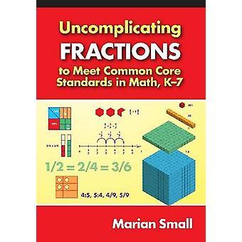 Uncomplicating jakeet Core yhteisten standardien matematiikka - K-7