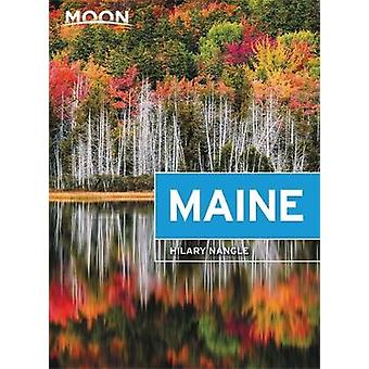 Moon Maine (Eighth Edition) by Hilary Nangle - 9781640498761 Book