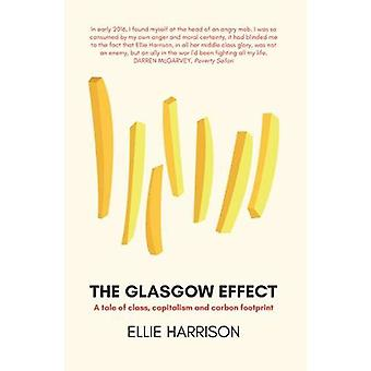 The Glasgow Effect - A Tale of Class - Capitalism and Carbon Footprint