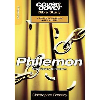 Philemon  From slavery to freedom by Christopher Brearley