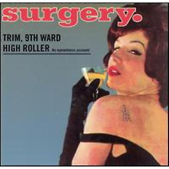 Surgery - Trim 9th Ward High Roller [CD] USA import