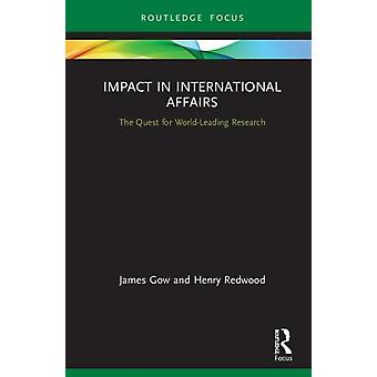 Impacto em Assuntos Internacionais por Gow & James Kings College London & UKRedwood & Henry Kings College London & UK