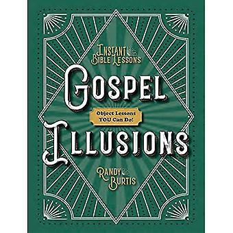 Kidz: Gospel Illusions: Object Lessons You Can Do!