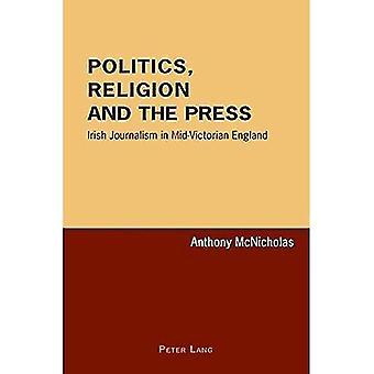 Politiek, Godsdienst en de Pers: Ierse Journalistiek in Mid-Victoriaans Engeland