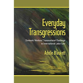 Everyday Transgressions by Blackett & Adelle