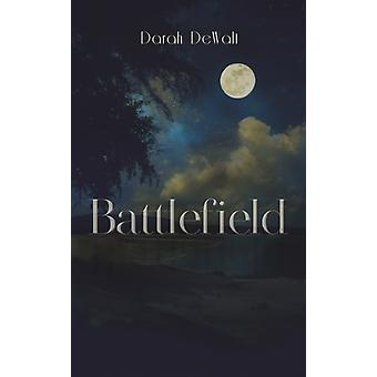 BATTLEFIELD by DEWALT & DARAH
