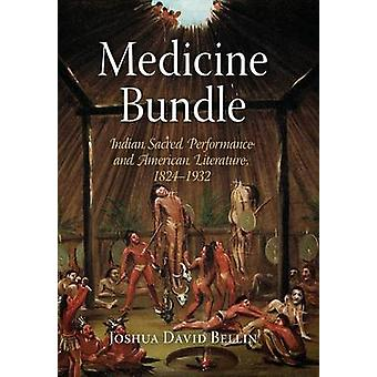 Medicine Bundle - Indian Sacred Performance och amerikansk litteratur -