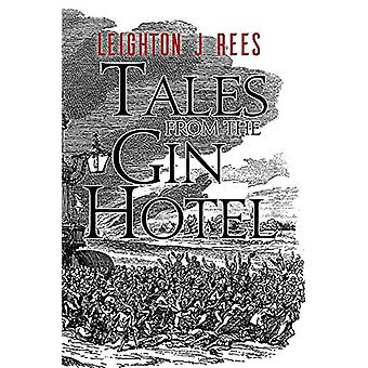Tales from the Gin Hotel - 9781786291721 Book