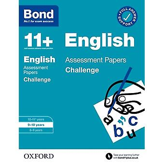 Bond 11 Bond 11 English Challenge Assessment Papers 910 years by Sarah Lindsay